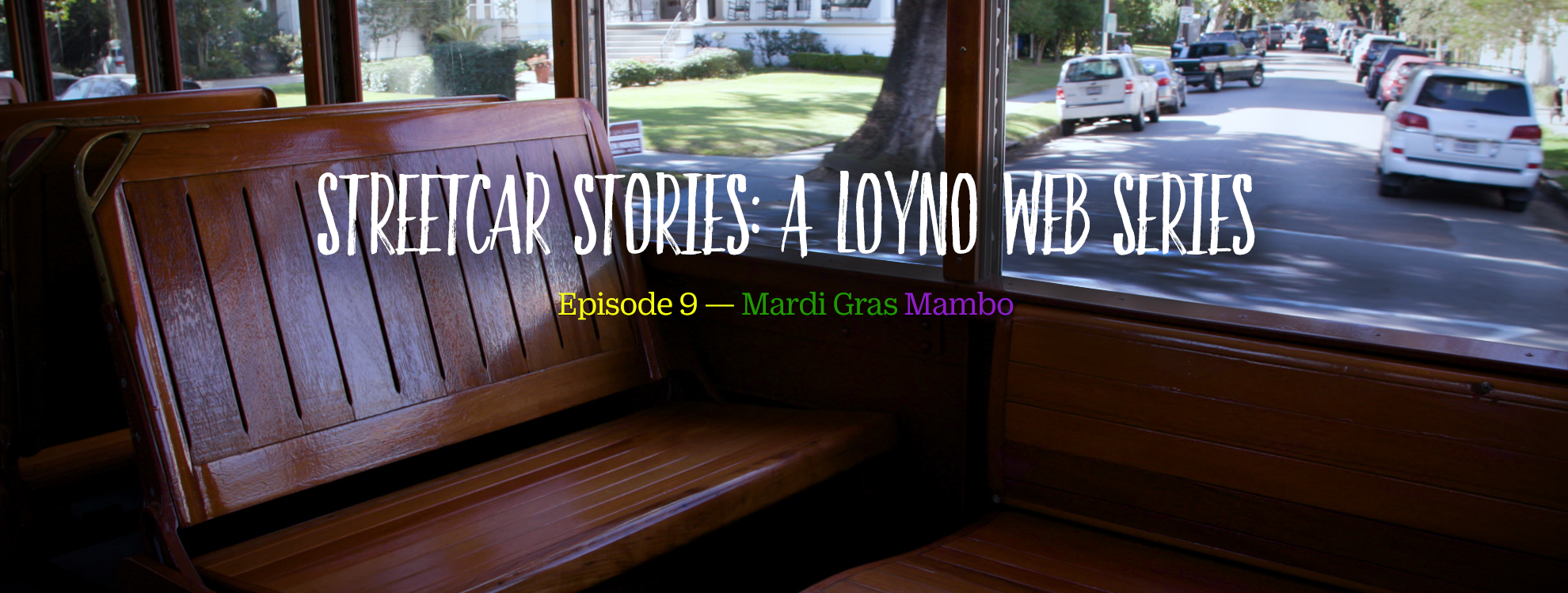 Streetcar Stories - Loyola University New Orleans